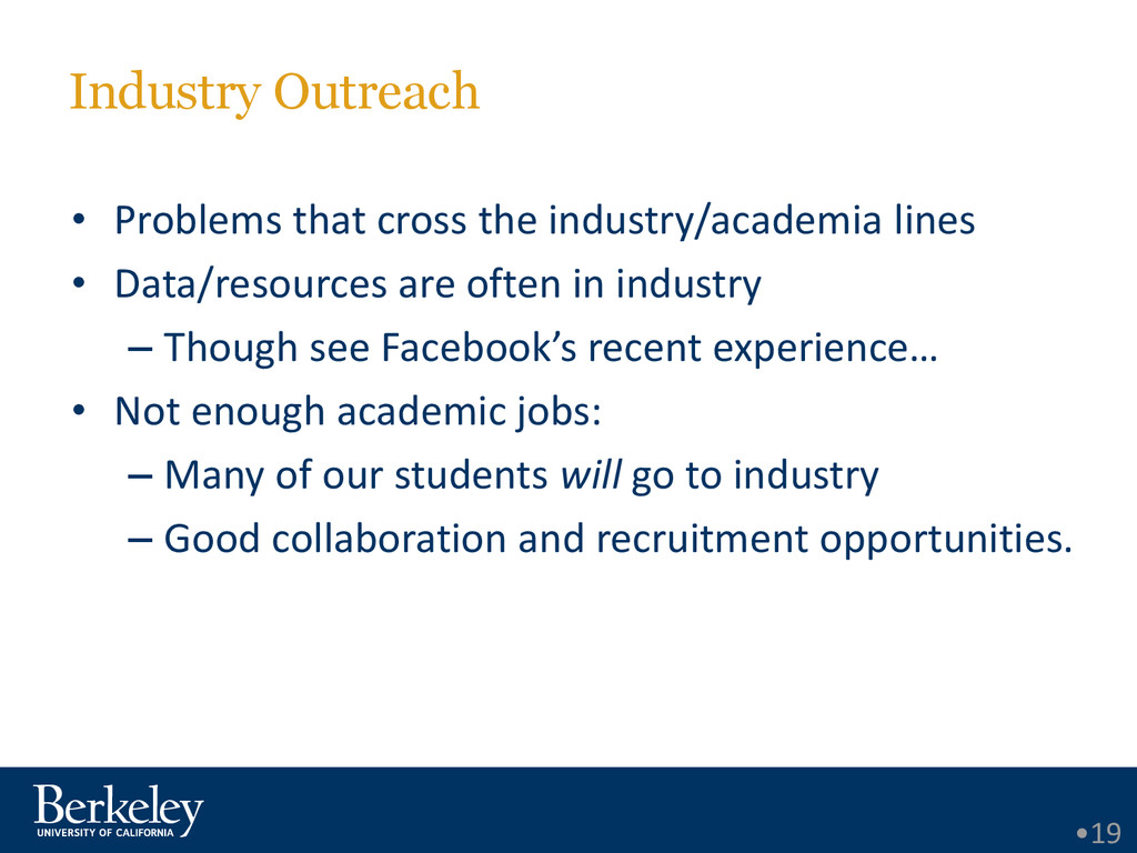 Industry Outreach • Problems that cross the ind...