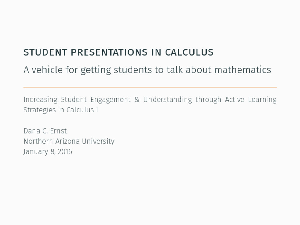 student presentations in calculus A vehicle for...