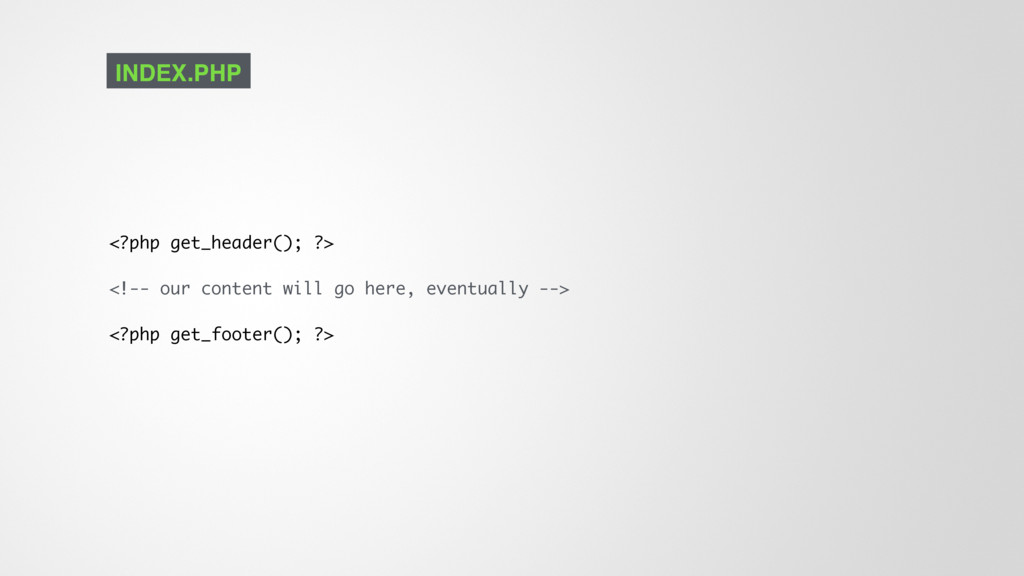 <?php get_header(); ?> <!-- our content will go...