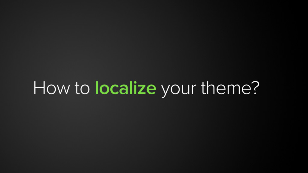 How to localize your theme?