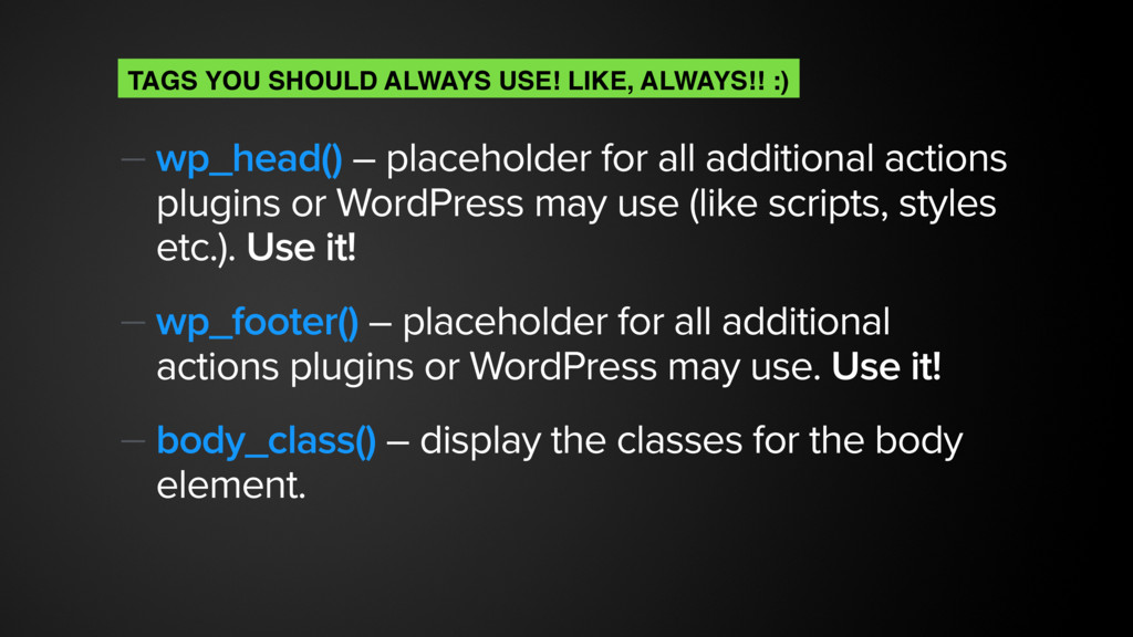 — wp_head() – placeholder for all additional ac...