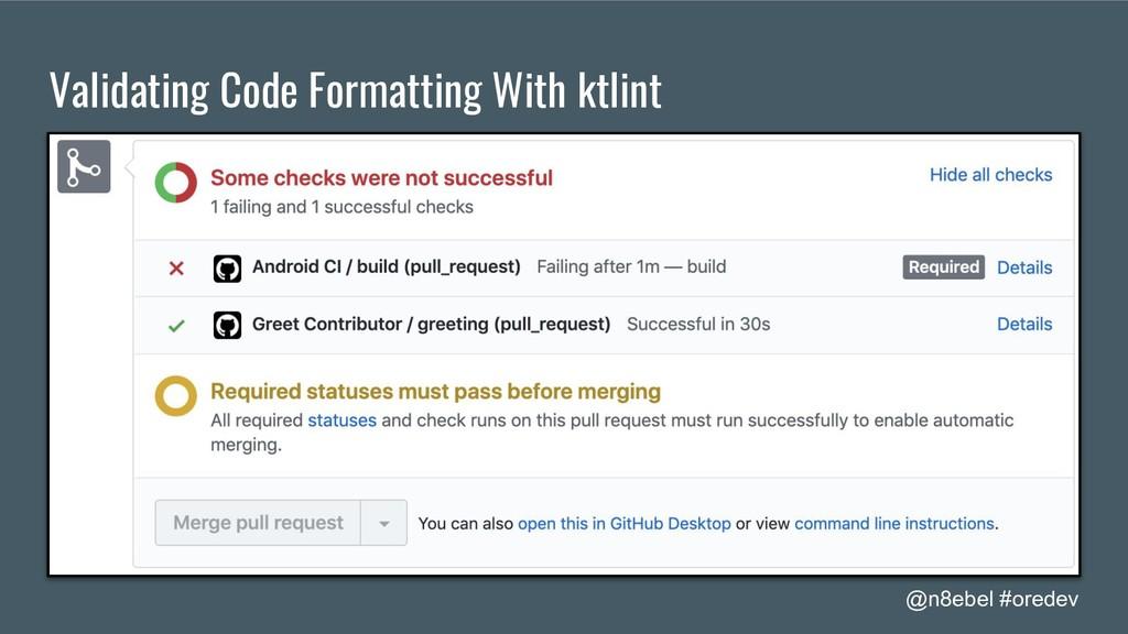 @n8ebel #oredev Validating Code Formatting With...