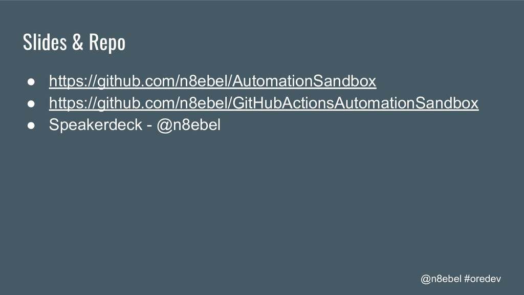 @n8ebel #oredev Slides & Repo ● https://github....