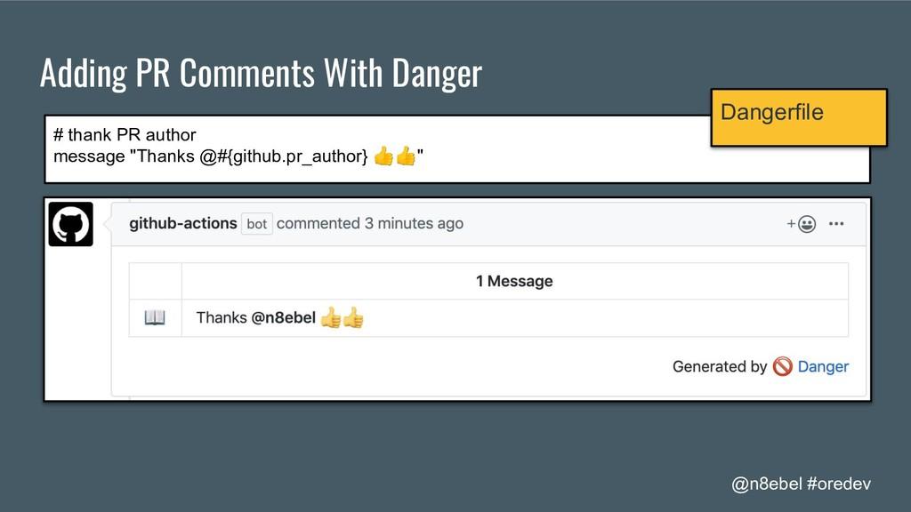 @n8ebel #oredev Adding PR Comments With Danger ...