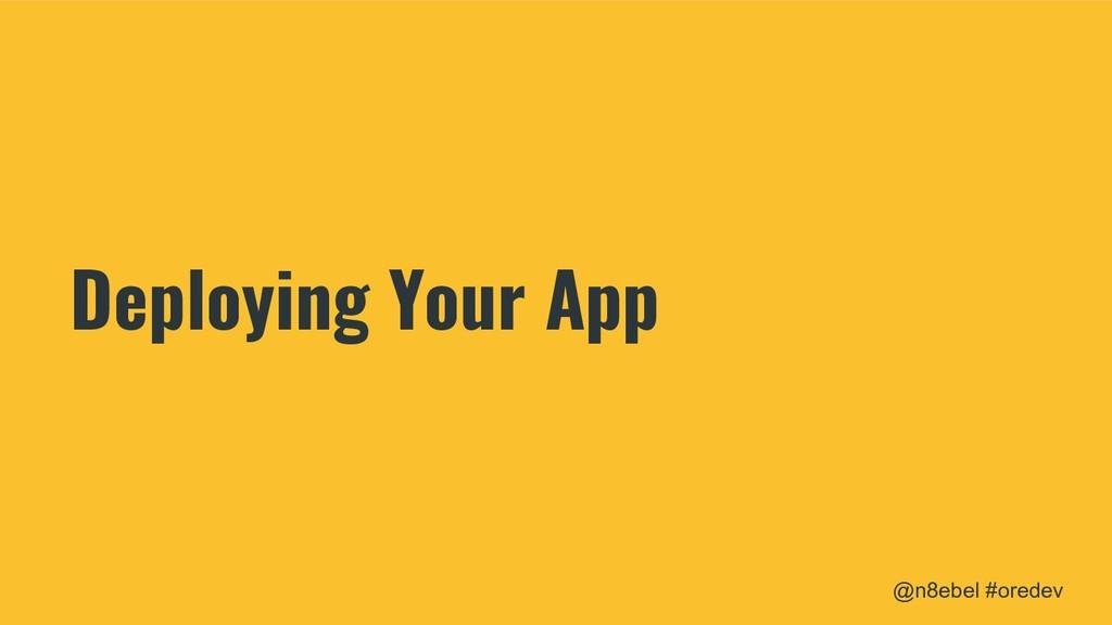 @n8ebel #oredev Deploying Your App