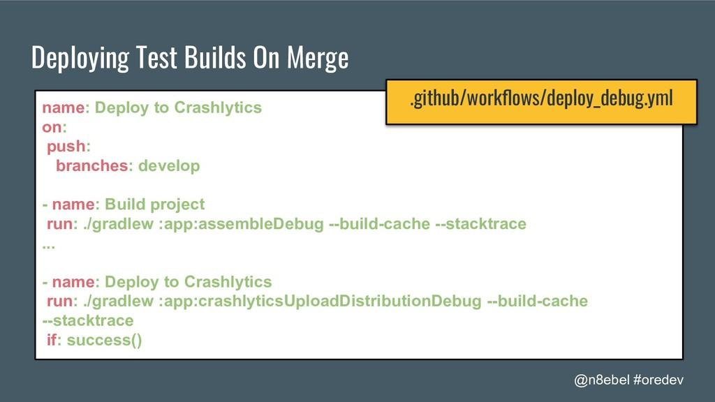 @n8ebel #oredev Deploying Test Builds On Merge ...