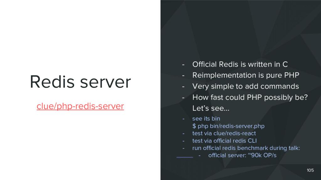 Redis server 105 clue/php-redis-server - Offici...