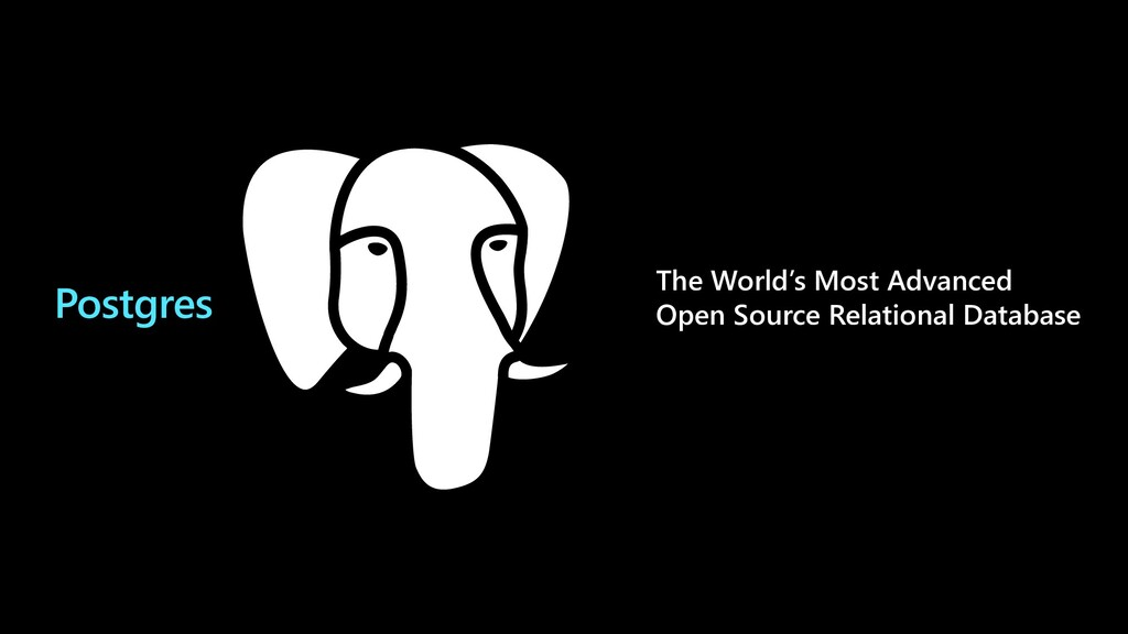 Postgres The World's Most Advanced Open Source ...