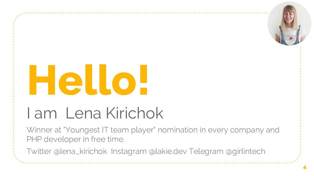 "Hello! I am Lena Kirichok Winner at ""Youngest I..."