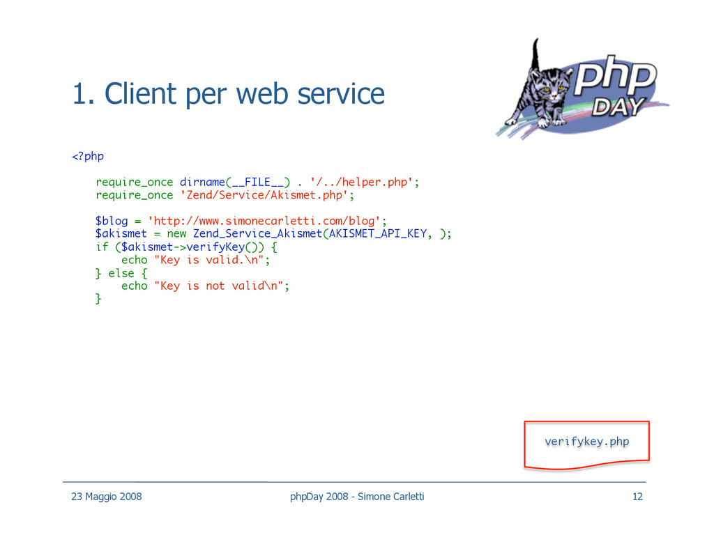1. Client per web service <?php require_once d...