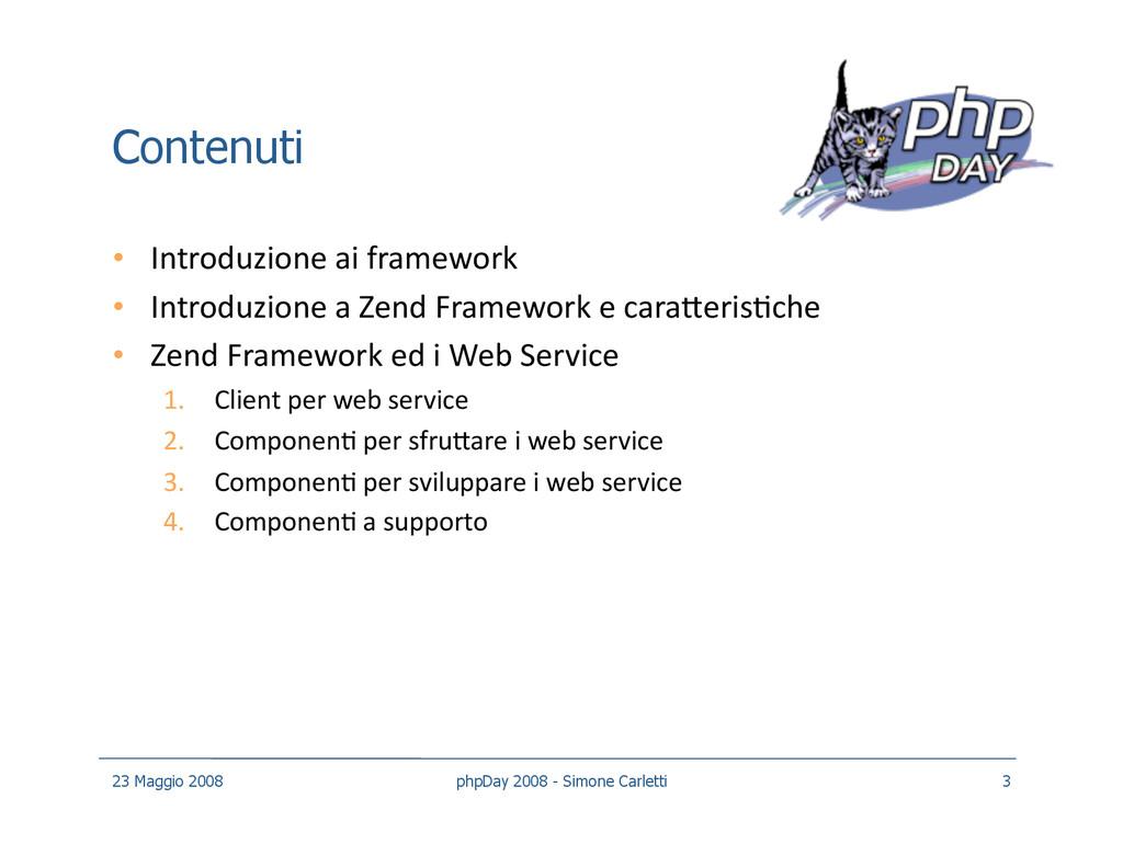 Contenuti • Introduzione ai framework • Intro...