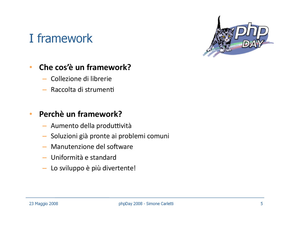 I framework • Che cos'è un framework? – Colle...