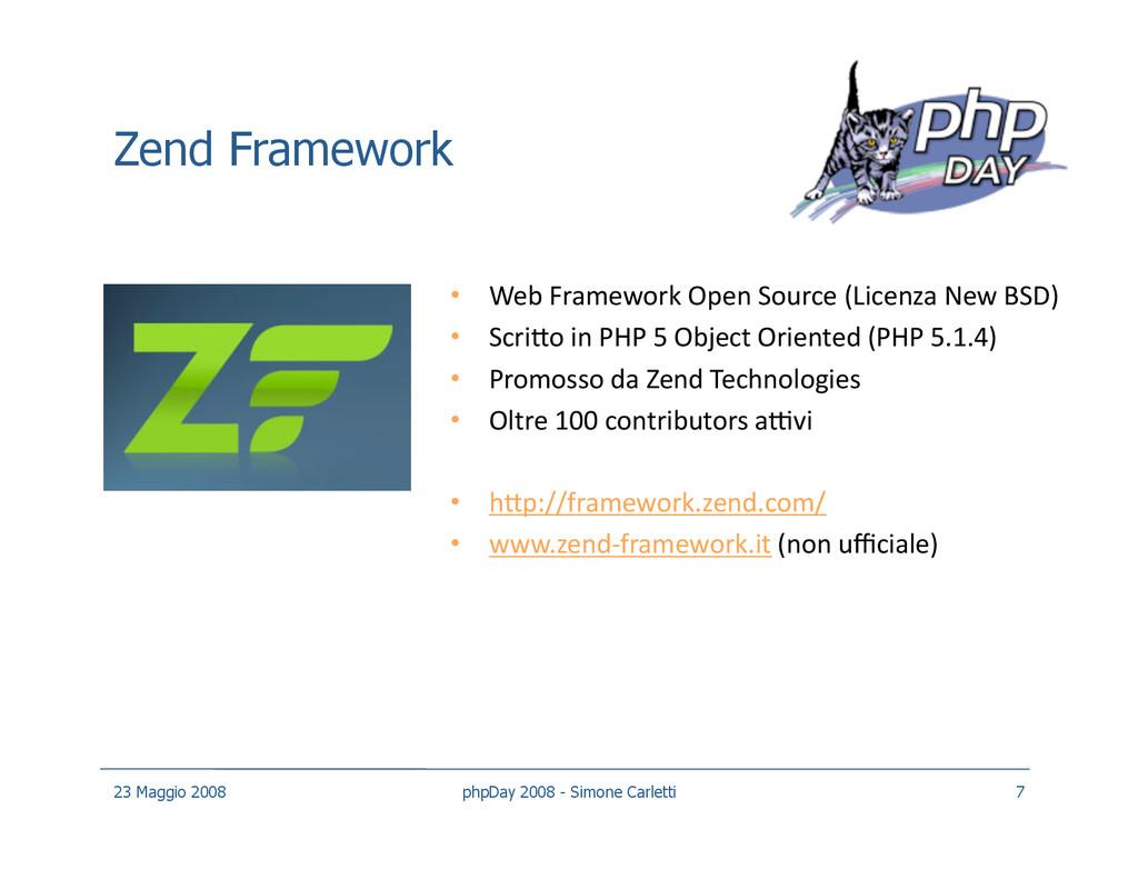 Zend Framework • Web Framework Open Source (Li...