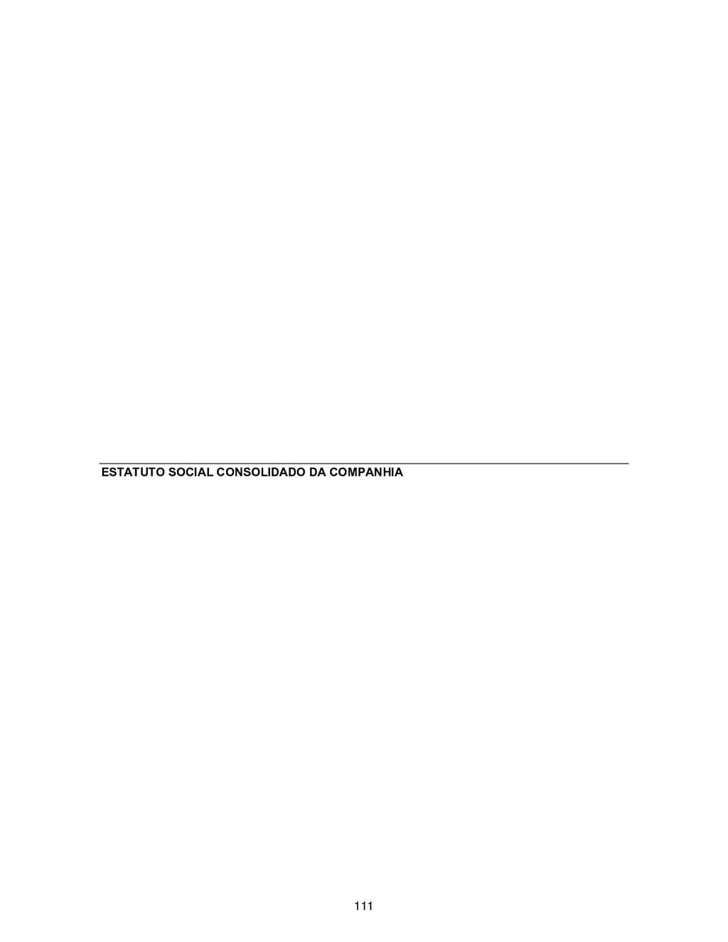 ESTATUTO SOCIAL CONSOLIDADO DA COMPANHIA 111