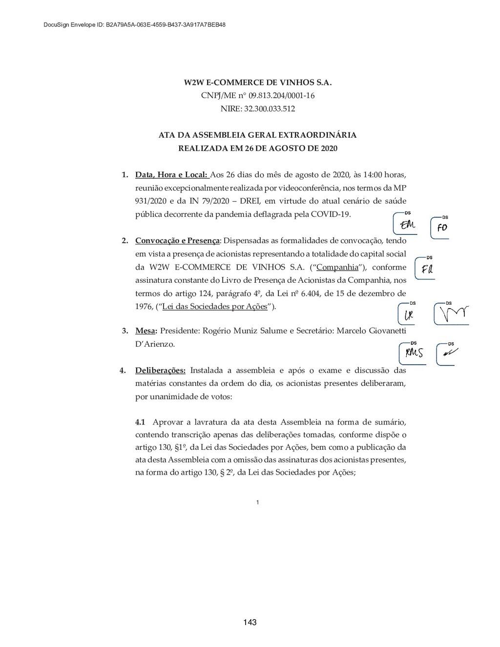 1 W2W E-COMMERCE DE VINHOS S.A. CNPJ/ME nq 09.8...