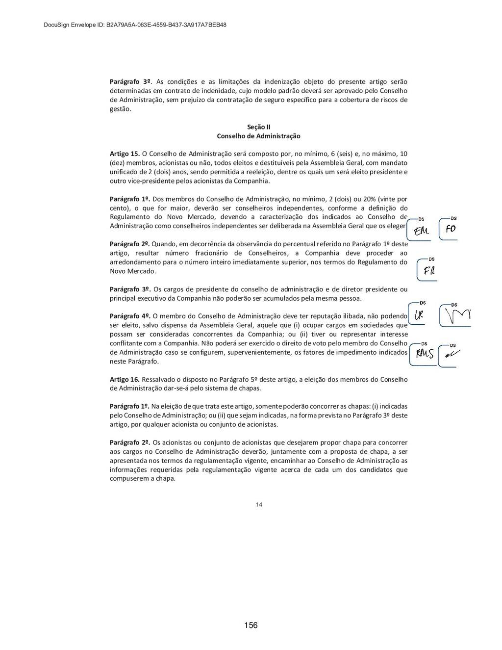 14 Parágrafo 3º. As condições e as limitações d...