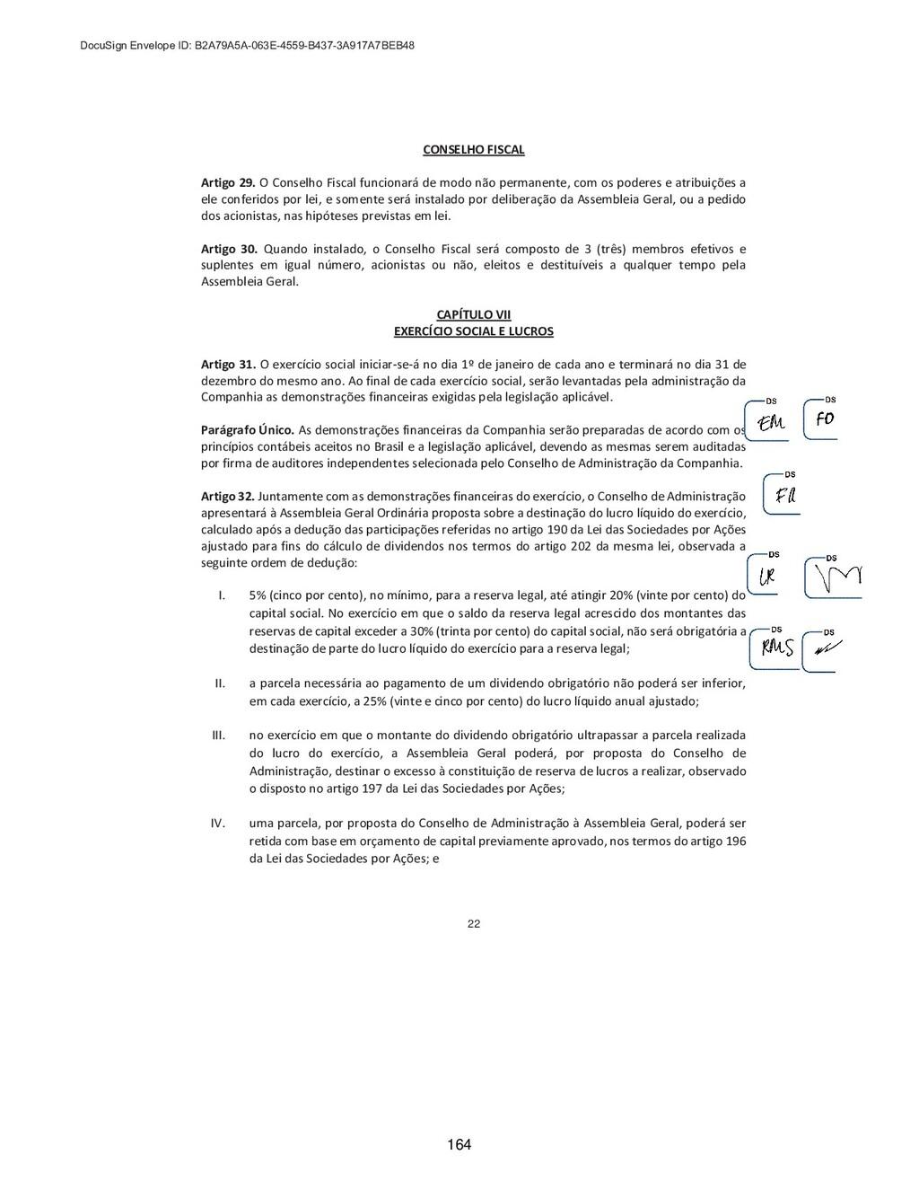 22 CONSELHO FISCAL Artigo 29. O Conselho Fiscal...