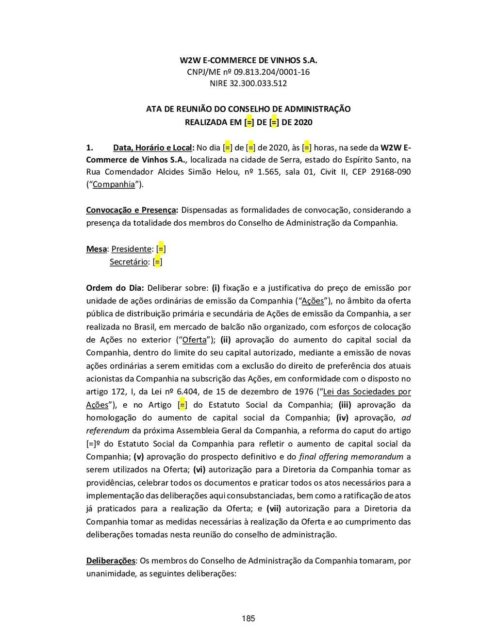 W2W E-COMMERCE DE VINHOS S.A. CNPJ/ME nº 09.813...