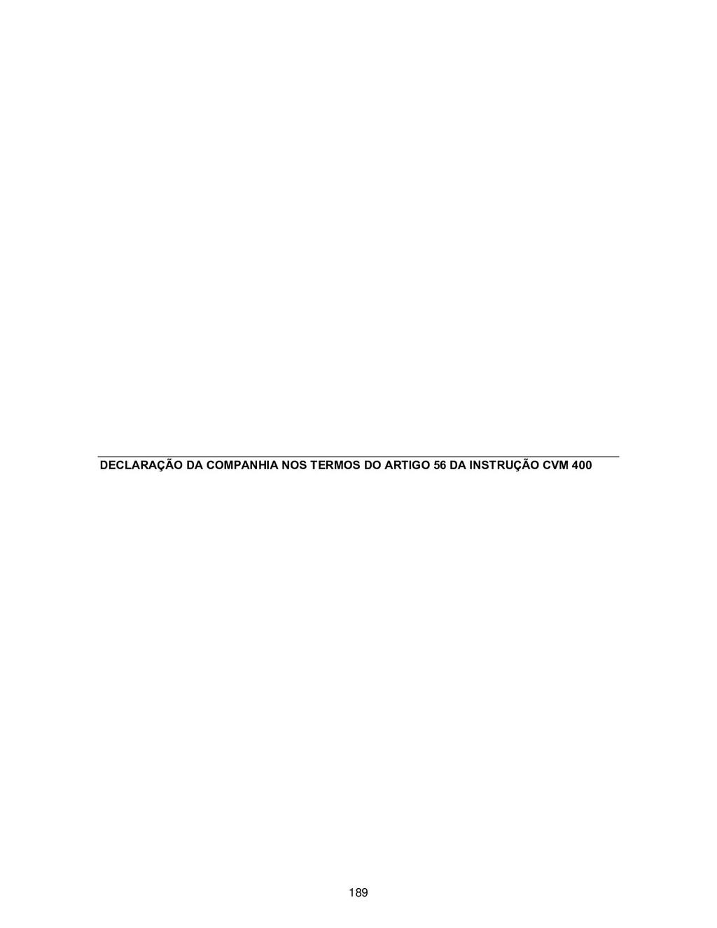 DECLARAÇÃO DA COMPANHIA NOS TERMOS DO ARTIGO 56...