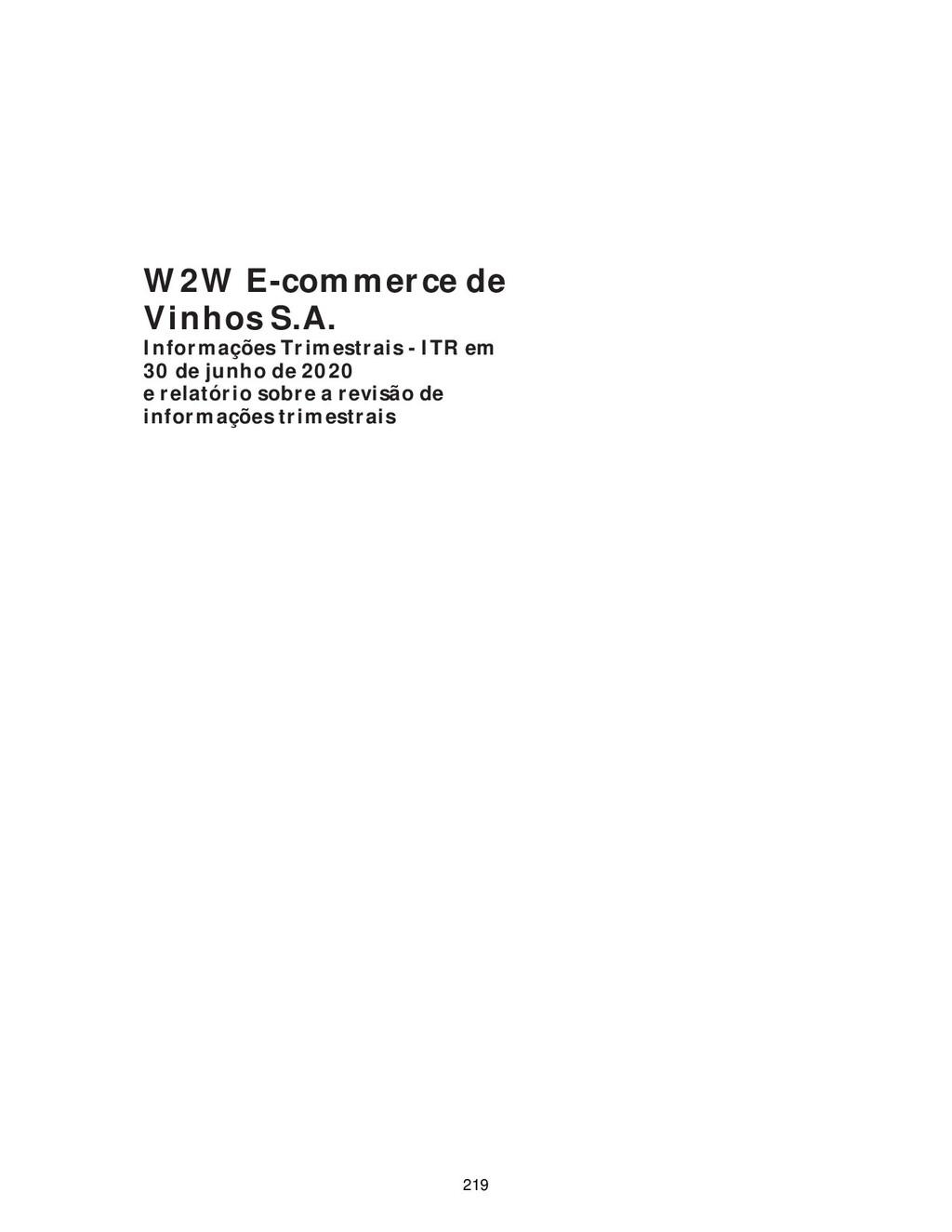 W2W E-commerce de Vinhos S.A. Informações Trime...