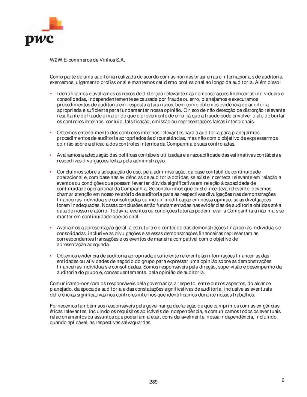 W2W E-commerce de Vinhos S.A. 6 Como parte de u...