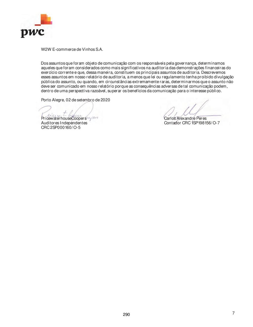 W2W E-commerce de Vinhos S.A. 7 Dos assuntos qu...