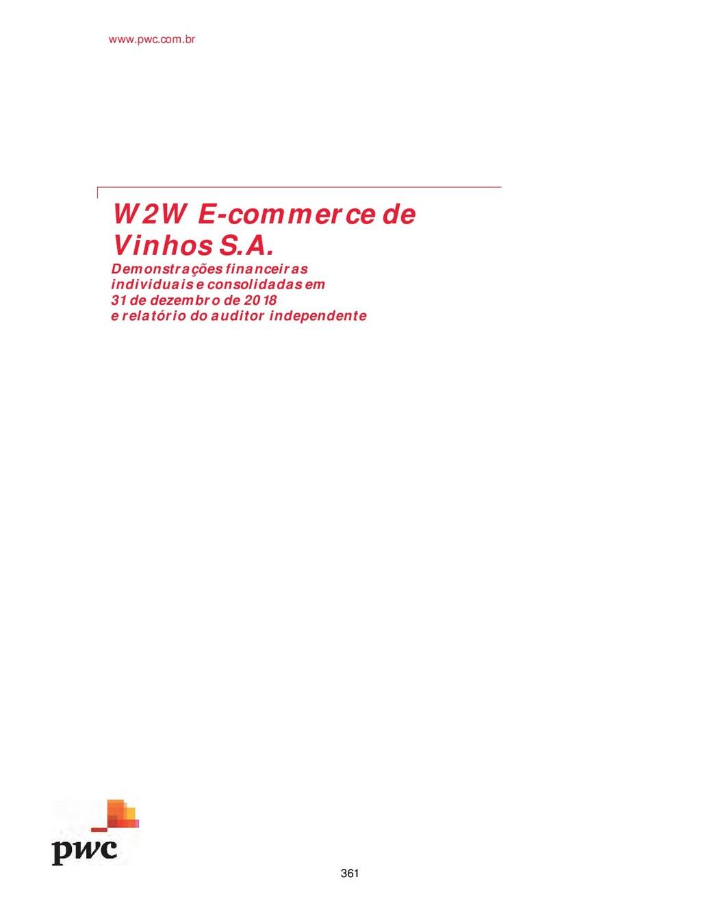 www.pwc.com.br W2W E-commerce de Vinhos S.A. De...
