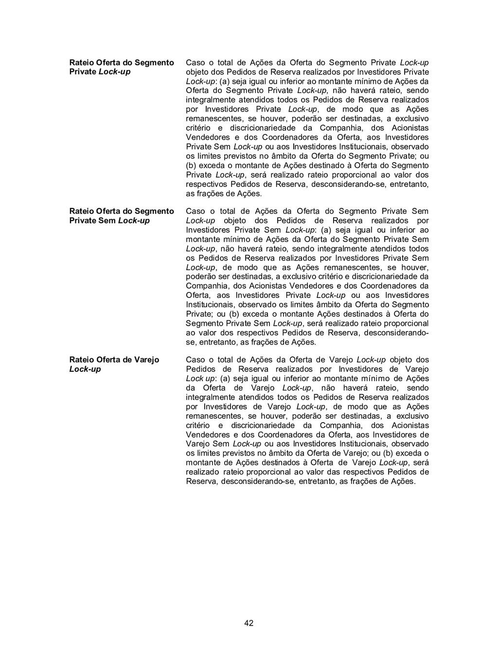 42 Rateio Oferta do Segmento Private Lock-up Ca...