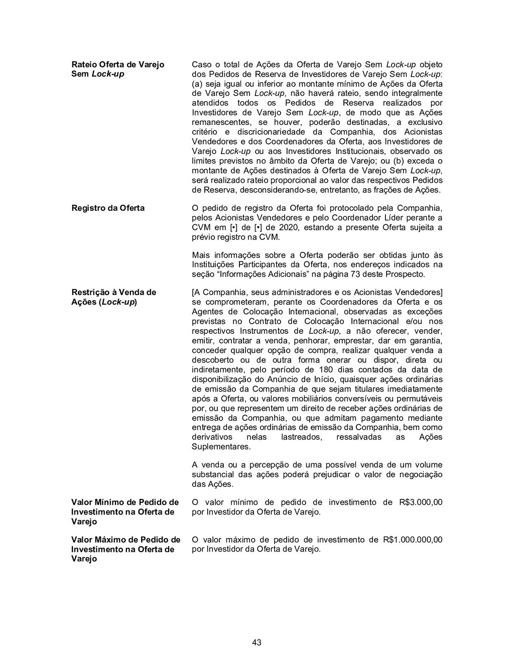 43 Rateio Oferta de Varejo Sem Lock-up Caso o t...
