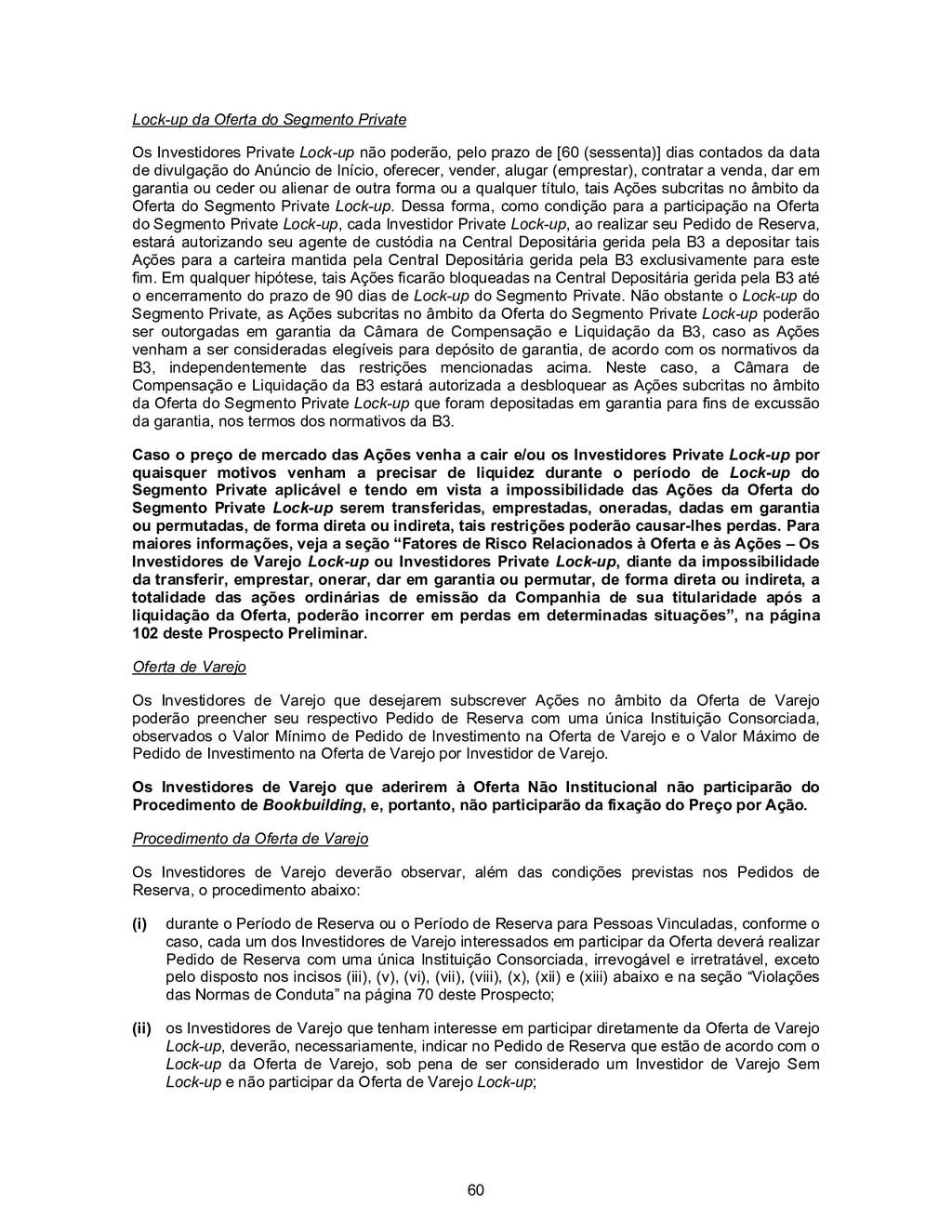 60 Lock-up da Oferta do Segmento Private Os Inv...