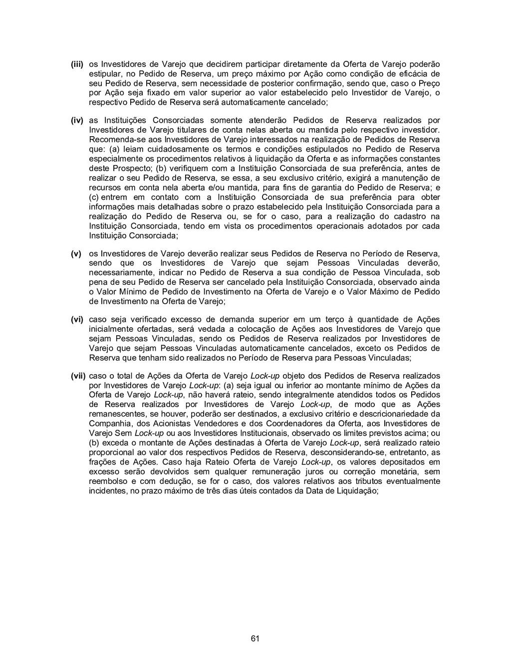 61 (iii) os Investidores de Varejo que decidire...