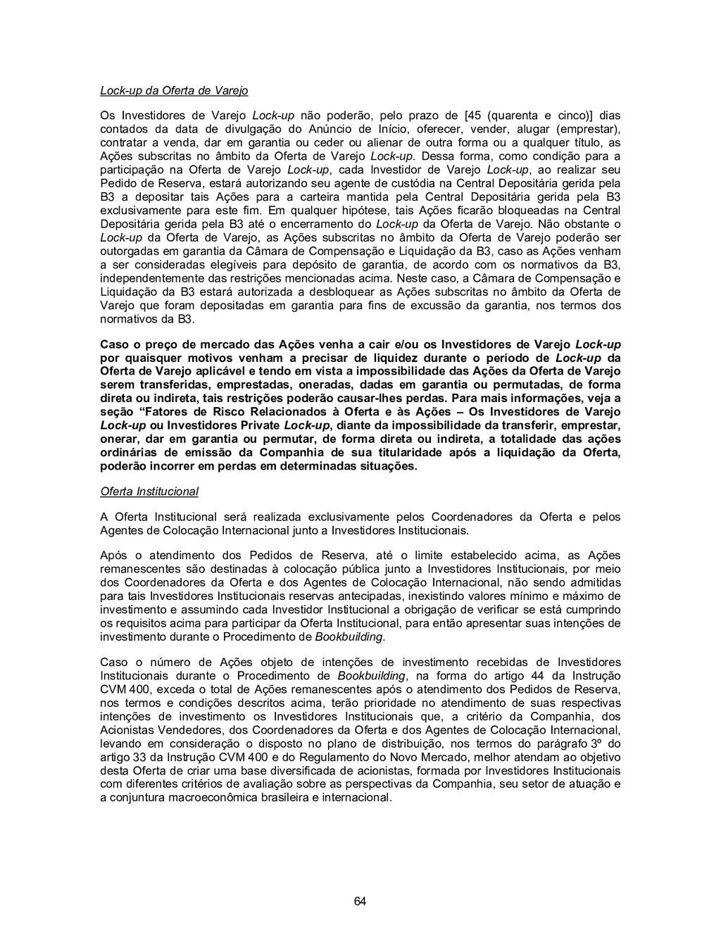 64 Lock-up da Oferta de Varejo Os Investidores ...