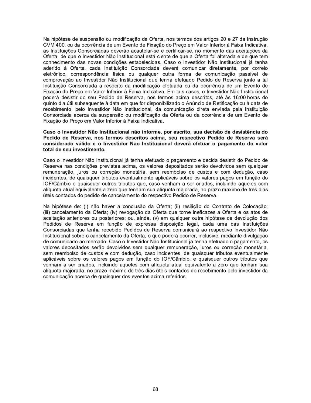 68 Na hipótese de suspensão ou modificação da O...