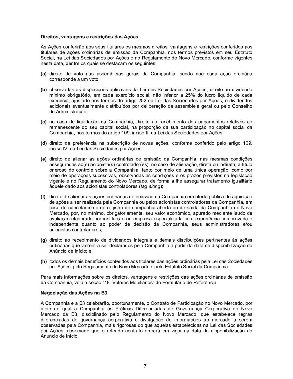 71 Direitos, vantagens e restrições das Ações A...