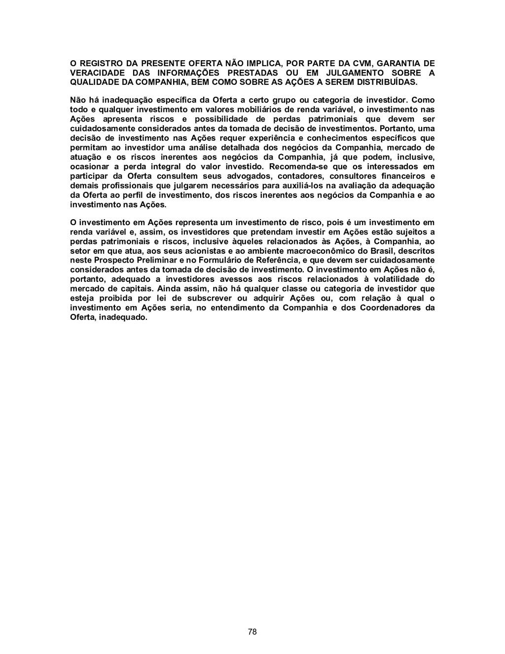 78 O REGISTRO DA PRESENTE OFERTA NÃO IMPLICA, P...
