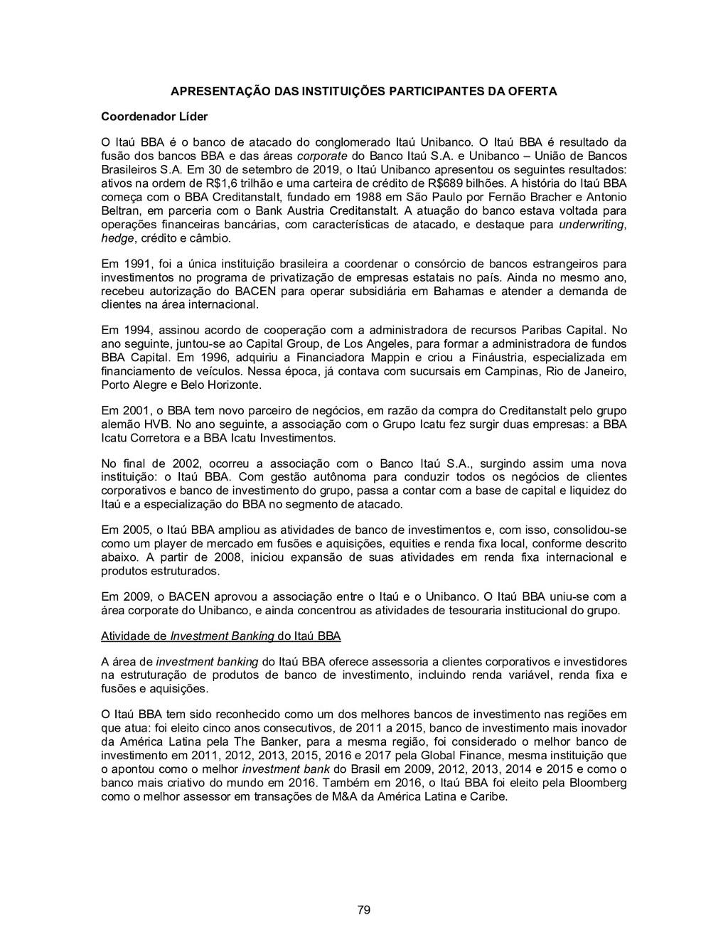79 APRESENTAÇÃO DAS INSTITUIÇÕES PARTICIPANTES ...