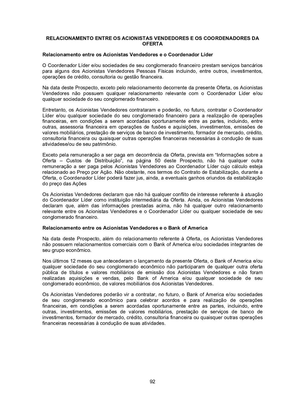 92 RELACIONAMENTO ENTRE OS ACIONISTAS VENDEDORE...