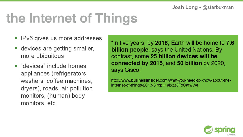 Josh Long - @starbuxman the Internet of Things ...