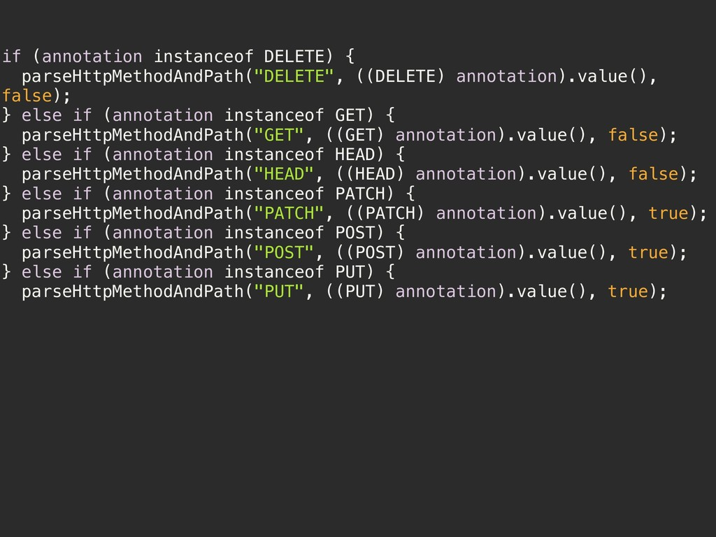 if (annotation instanceof DELETE) { parseHttpMe...