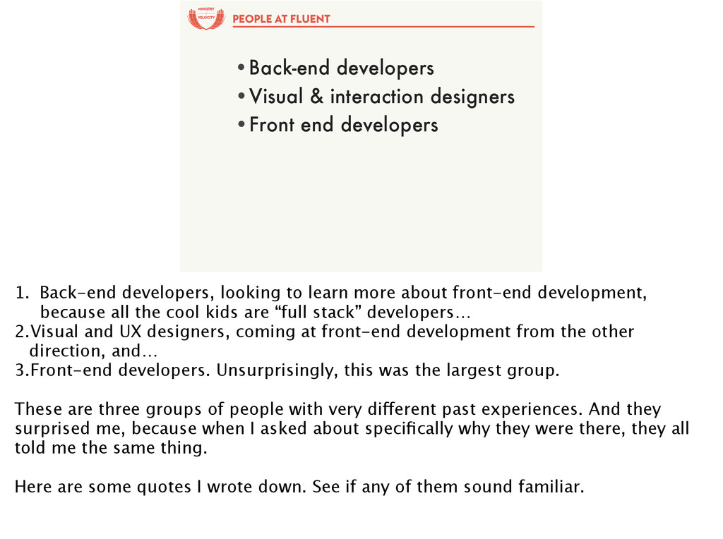 of PEOPLE AT FLUENT •Back-end developers •Visua...