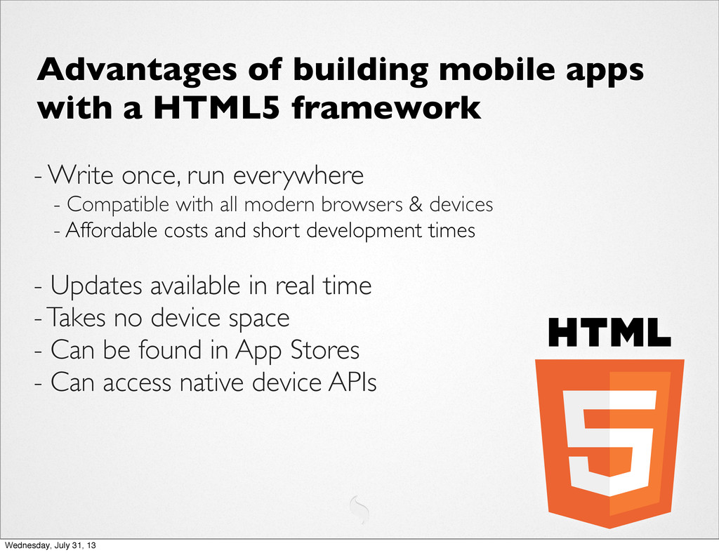 Advantages of building mobile apps with a HTML5...