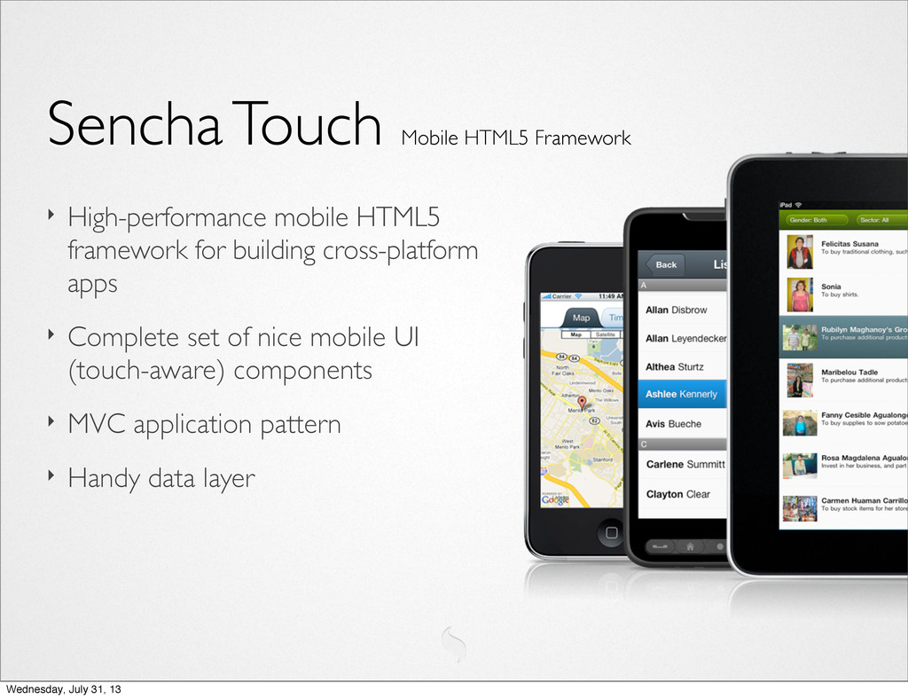 Sencha Touch Mobile HTML5 Framework ‣ High-perf...