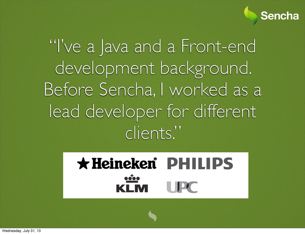 """""""I've a Java and a Front-end development backgr..."""