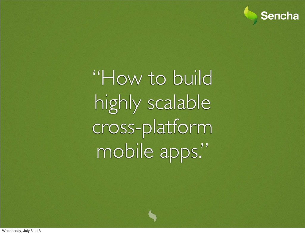 """""""How to build highly scalable cross-platform mo..."""