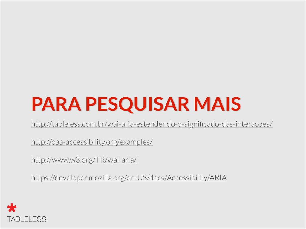 PARA PESQUISAR MAIS http://tableless.com.br/wai...