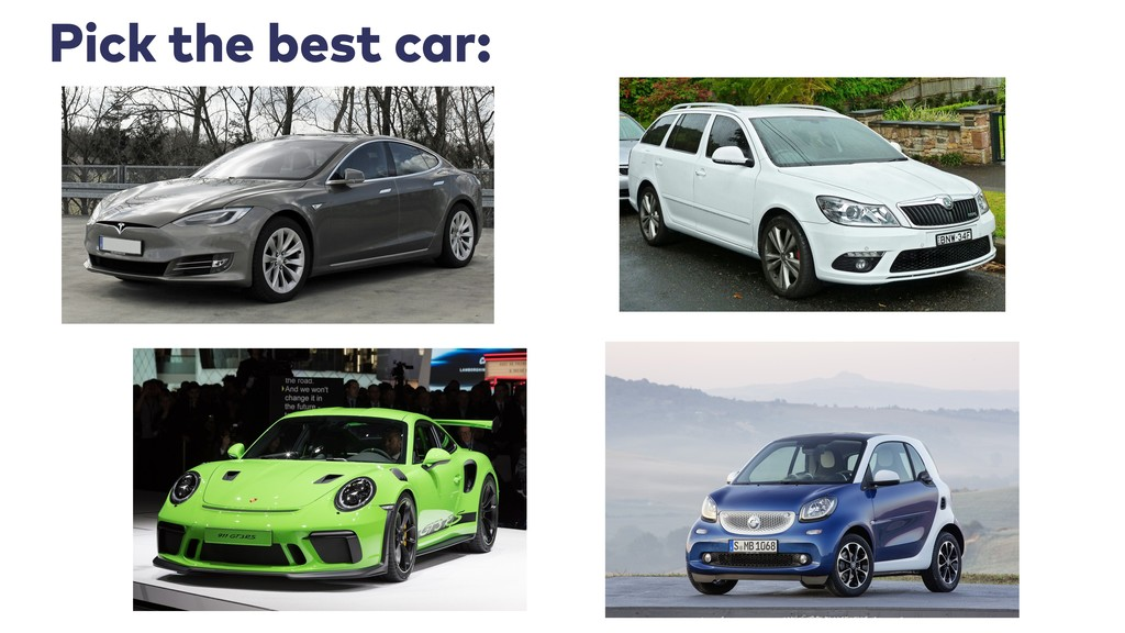 Pick the best car: