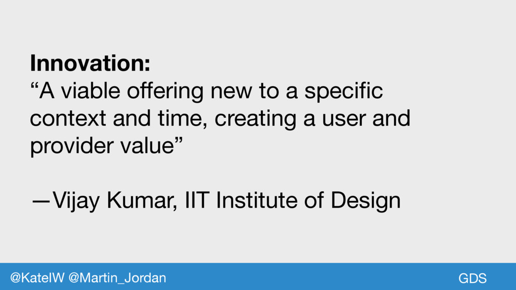 """Innovation: """"A viable offering new to a specifi..."""