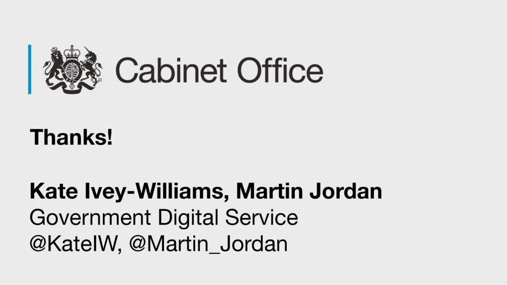 Thanks! Kate Ivey-Williams, Martin Jordan Gover...
