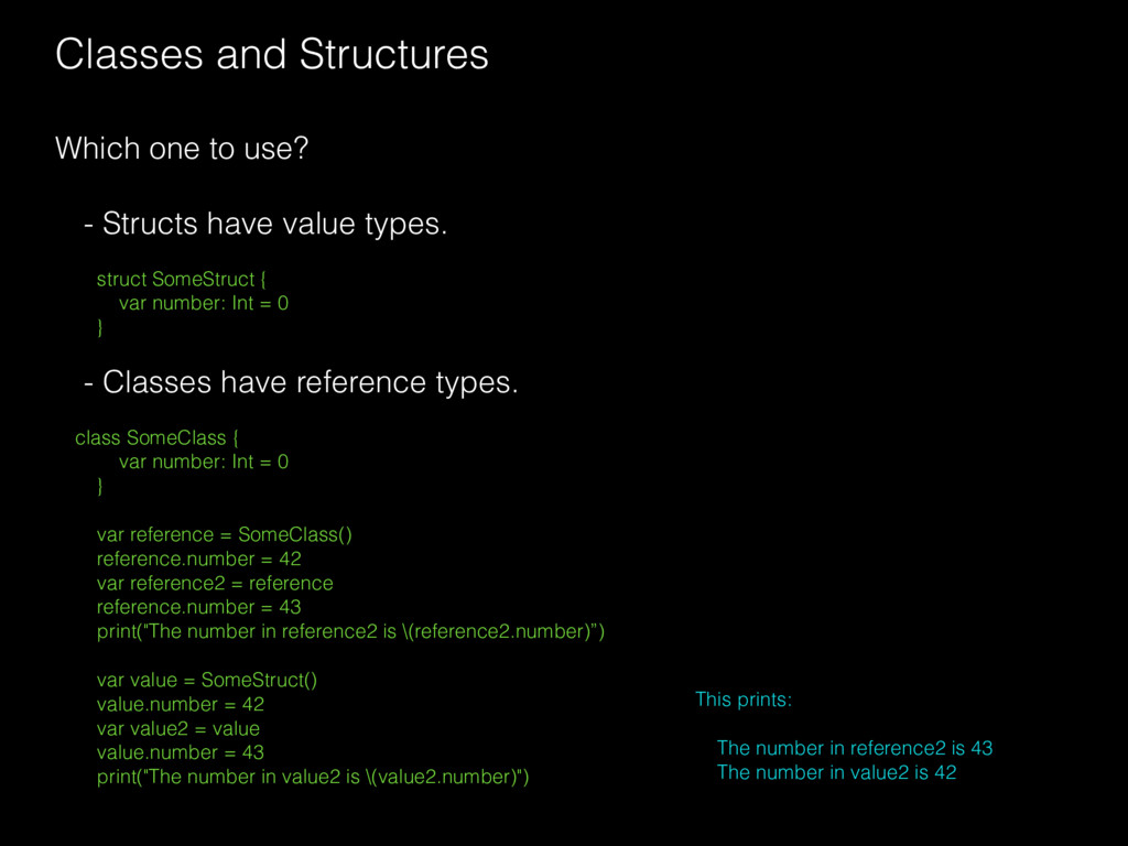 Classes and Structures Which one to use? - Stru...