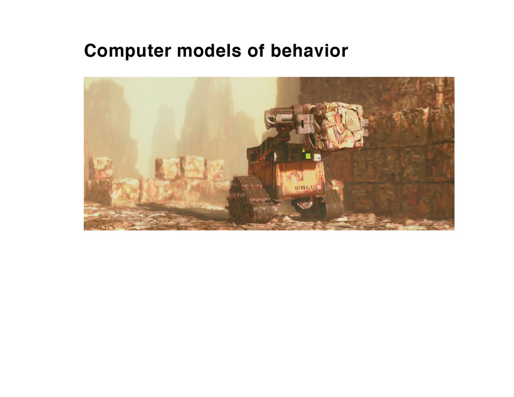 Computer models of behavior